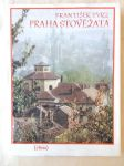 Praha stověžatá - Umělecký záběr významných pražských památek - náhled
