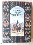 Tvrdá pěst Tuaregů - náhled
