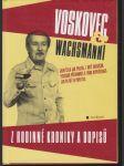 Voskovec & Wachsmanni - z rodinné kroniky a dopisů - náhled