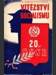 Vítězství socialismu 20 let SSSR - náhled