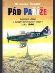 Pád Paříže - letecká válka v deseti červnových dnech roku 1940 - náhled