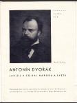 Antonín Dvořák, jak žil a co dal národu a světu - náhled