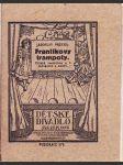 Frantíkovy trampoty - dětská veselohra o třech jednáních a dohře - náhled