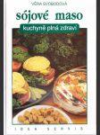 Sójové maso - Kuchyně plná zdraví - náhled