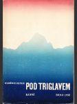 Pod Triglavem - básně - 1930-1931 - náhled