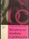 Strukturní modely v průmyslu - Určeno též stud. i učit. vys. škol ekon. směru - náhled
