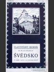 Vlastivědný sborník. Roč. III. Seš. 2 (32), Švédsko - náhled