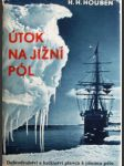 Útok na jižní pól - dobrodružství a hrdinství plavců k jižnímu pólu - náhled