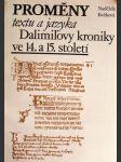 Proměny textu a jazyka Dalimilovy kroniky ve 14.a 15.století - náhled