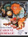 Čarovný zeměklíč - tatranské pověsti a báje - pro čtenáře od 8 let - náhled