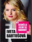 Iveta Bartošová - Neměla jsem se narodit - náhled