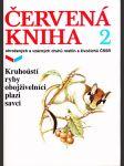 Červená kniha ohrožených a vzácných druhů rostlin a živočichů ČSSR. 2, Kruhoústí, ryby, obojživelníci, plazi, savci - náhled