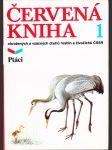 Červená kniha ohrožených a vzácných druhů rostlin a živočichů ČSSR I.-II. - náhled