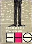 Pan Lučavka - kapitola z kroniky předpenicilínového věku - náhled