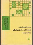 Mechanizace, pěstování a sklizně cukrovky - náhled
