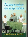 Nemocnice na kraji města - televizní román podle stejnojmenného seriálu - náhled