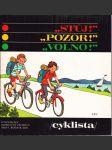 Stůj! Pozor! Volno! - cvičebnice dopravní výchovy pro 4. ročník ZDŠ - (cyklista) - náhled