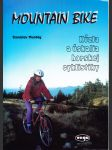 Mountain Bike - Kúzla a úskalia horskej cyklistiky - náhled