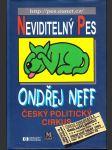 Neviditelný pes - český politický cirkus - náhled