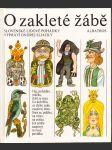 O zakleté žábě - Slovenské lid. pohádky vypráví Ondrej Sliacky - Pro začínající čtenáře - náhled