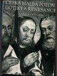 Česká malba pozdní gotiky a renesance - deskové malířství 1450-1550 - náhľad