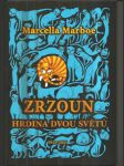 Zrzoun, hrdina dvou světů - náhled