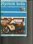 Rychlá kola - kniha o motocyklovém sportu - náhled