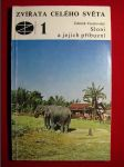 Sloni a jejich příbuzní - Zvířata celého světa - náhled