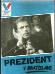 Prezident v Bratislave - náhled