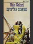 Egypťan Sinuhe I-II. - náhled