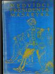 Medvídci presidenta Masaryka - náhled
