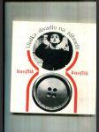 Knoflík (Rozbor inscenace pantomimy Ladislava Fialky v Divadle Na zábradlí v Praze) - náhled