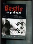 Bestie se probouzí (Vzkříšení fašizmu: Od Hitlerových vyzvědačů po dnešní neonacistické skupiny a pravicové extremisty) - náhled