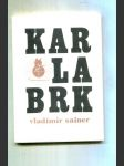 Karlabrk (Author´s Book) - náhled