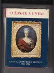 O životě a umění (Listy z Jaroměřické kroniky 1700 - 1752) - náhled