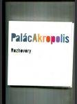 Palác Akropolis - Rozhovory - náhled