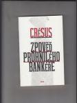 Zpověď prohnilého bankéře - náhled