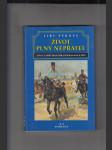 Život plný nepřátel (aneb dramatický život a tragická smrt  následníka trůnu Františka Ferdinanda D´Este) - náhled