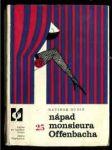 Nápad monsieura Offenbacha. Vyprávění o cestách světové  - náhled