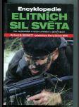 Encyklopedie elitních sil světa (Vše nejdůležitější o tajných armádách a jejich historii) - náhled
