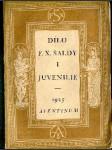 Dílo F.X.Šaldy I - Juvenilie, část první - náhled