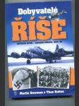 Dobyvatelé říše (Letecká bitva Západní Evropa 1942-1945) - náhled
