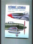 Stíhací letadla 1939-1945 / USA-Japonsko - náhled