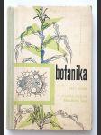Botanika pro 1.ročník středních všeobecně vzdělávacích škol - dříve pokusná učebnice pro 10.ročník 12 letých středních škol - náhled