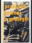 Praktická cvičení z geologie Učební příručka pro studium učitelství přírodopisu na pedagogických institutech - náhľad