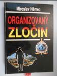 Organizovaný zločin - aktuální problémy organizované kriminality a boje proti ní - náhľad