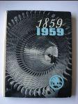 1859-1959: 100 let ve službách technického pokroku  Závody V.I. Lenina Plzeň - Škoda - náhled