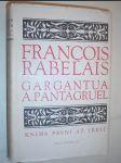 Gargantua a Pantagruel. Kniha 1-3 - náhled