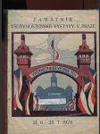 Památník Všeživnostenské výstavy v Praze - 21. 6. - 28. 7. 1924 - náhled