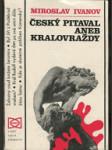 Český pitaval, aneb, Kralovraždy - náhled